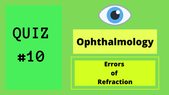 Ophthalmology quiz errors of refraction